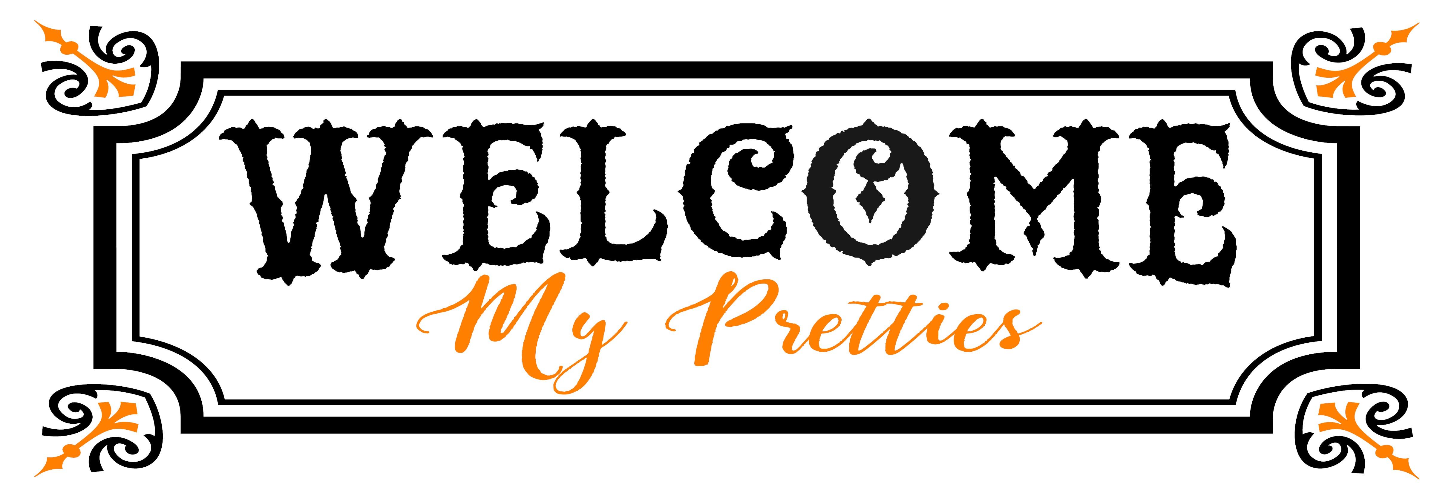 CB-Welcome My Pretties