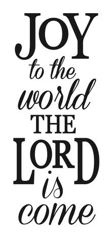 12x24 Joy To The World The Lord Has Come