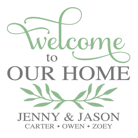 24X24 Welcome to Our Home Personalized.j