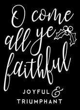 17.5x24 Oh Come All Ye Faithful.jpg