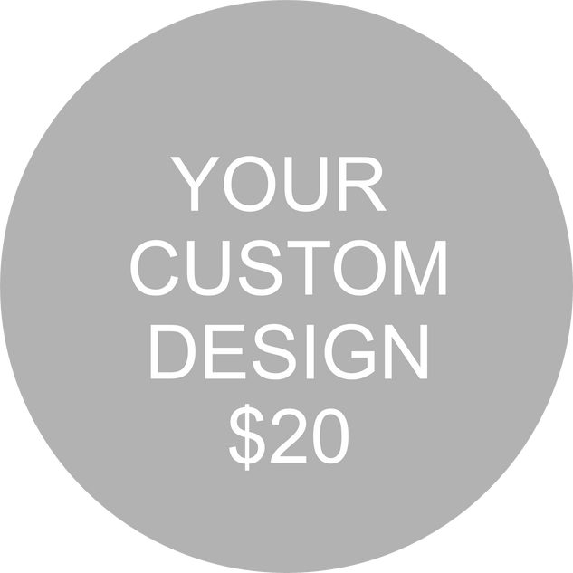 Your Custom Design.png