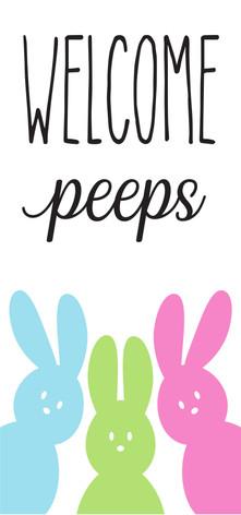 12x24 Welcome Peeps.jpg