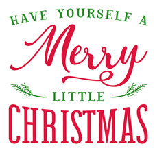 24x24 Have Yourself Merry Christmas.jpg
