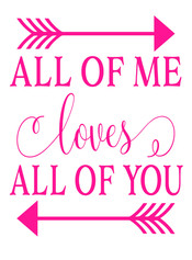 14x19 All of Me Loves All of You.jpg