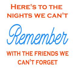 17x19 Here's to the nights.jpg