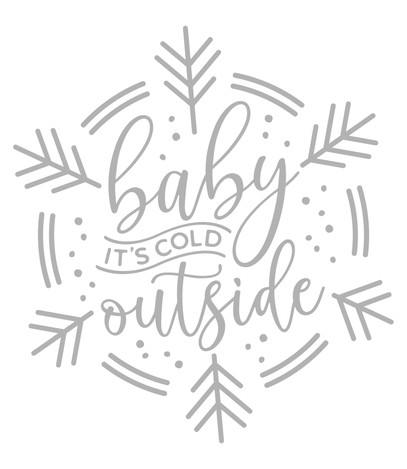 Baby It's Cold Outside.jpg