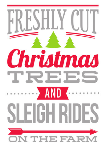 17.5x24 Fresh Cut Trees Sleigh Rides.jpg