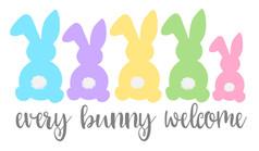 14x24 Every Bunny Welcome.jpg