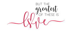 12x24 Greatest of These is Love.jpg