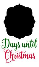 14x24 Days Until Christmas.jpg