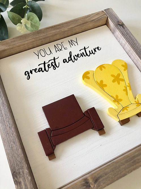 You Are My Greatest Adventure Sign
