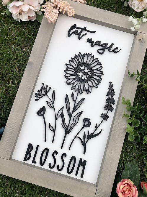 Sunflower Let Magic Blossom Sign