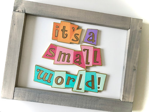 Small World Inspired Sign