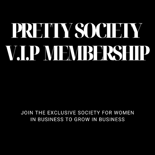 The Pretty Society V.I.P Membership