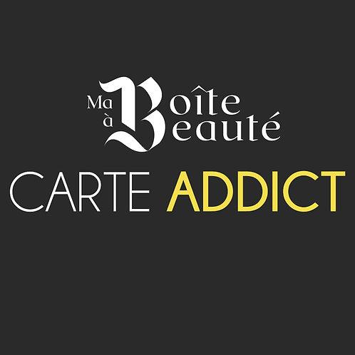 CARTE ADDICT