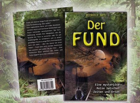NEU! Jugendbuch: Der Fund von Reinhold Gayl - Grafische Gestaltung und Produktionsleitung Su Rihs