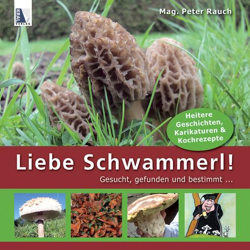 Liebe Schwammerl