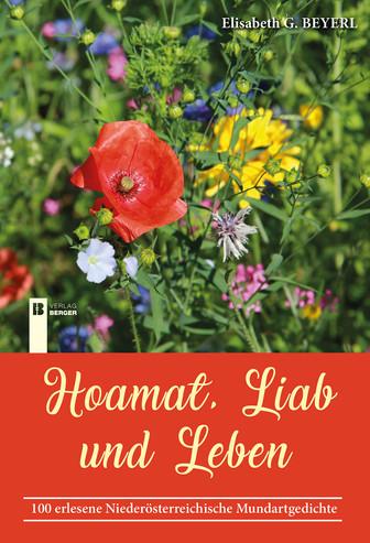 Hoamat, Liab und Leben