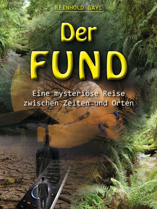 Der Fund - Jugendbuch von Reinhold Gayl