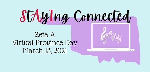 Zeta A Virtual Province Day March 13, 20