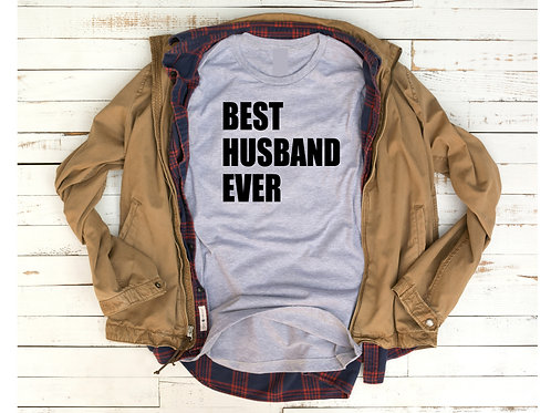 Best Husband Ever(tshirt only)