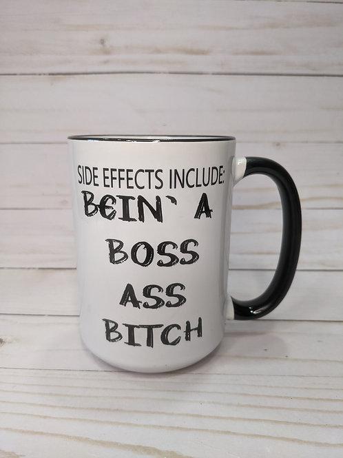 Bein' a Boss Ass Bitch mug