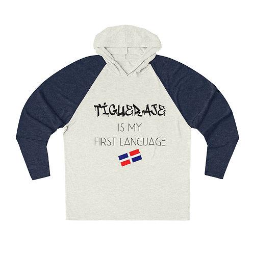 Tigueraje Is my Language Unisex Tri-Blend Hoodie