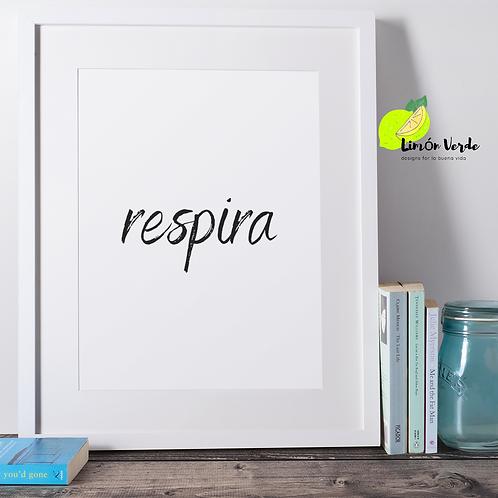 Respira (breathe) Spanish Typography