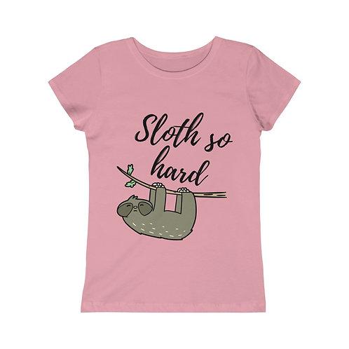 Sloth So Hard Girls Princess Tee