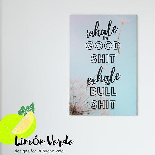 Inhale Good Shit Dandelion