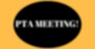 PTA MEETING!.png