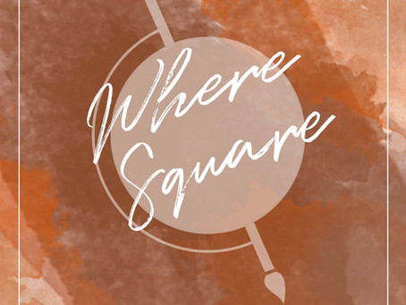 Where Square - Where Art and Location Meet