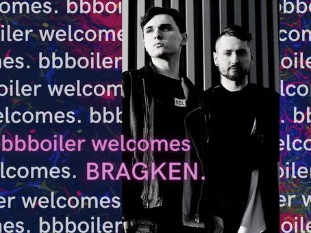 BBBoiler Welcomes BRAGKEN [25.03.2021]