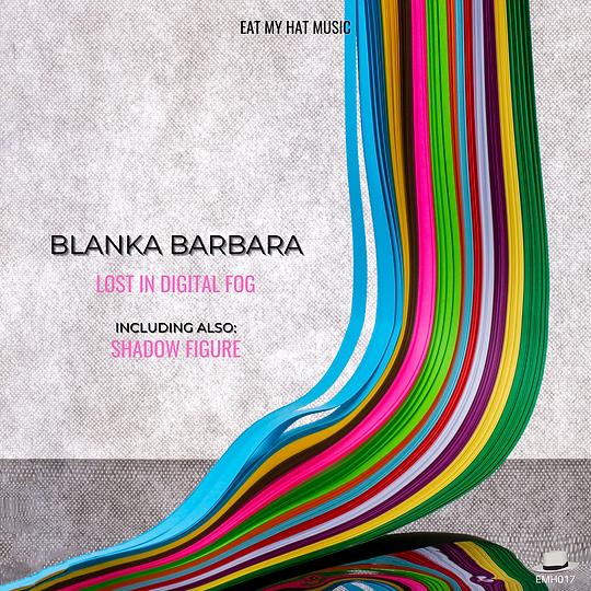 BLANKA BARBARA ARTWORK - Lost in Digital