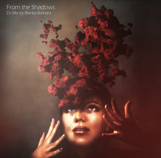 """""""From The Shadows"""" DJ Mix"""