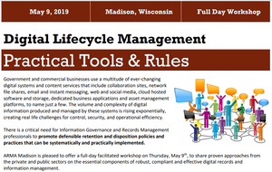 iGMapware supports Madison ARMA workshop on record retention, privacy data, digital lifecycle, defensible disposition and records management