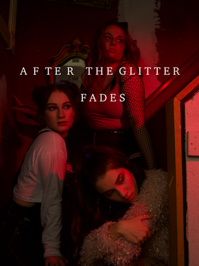 After The Glitter Fades (2021)