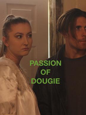 Passion Of Dougie (2020)
