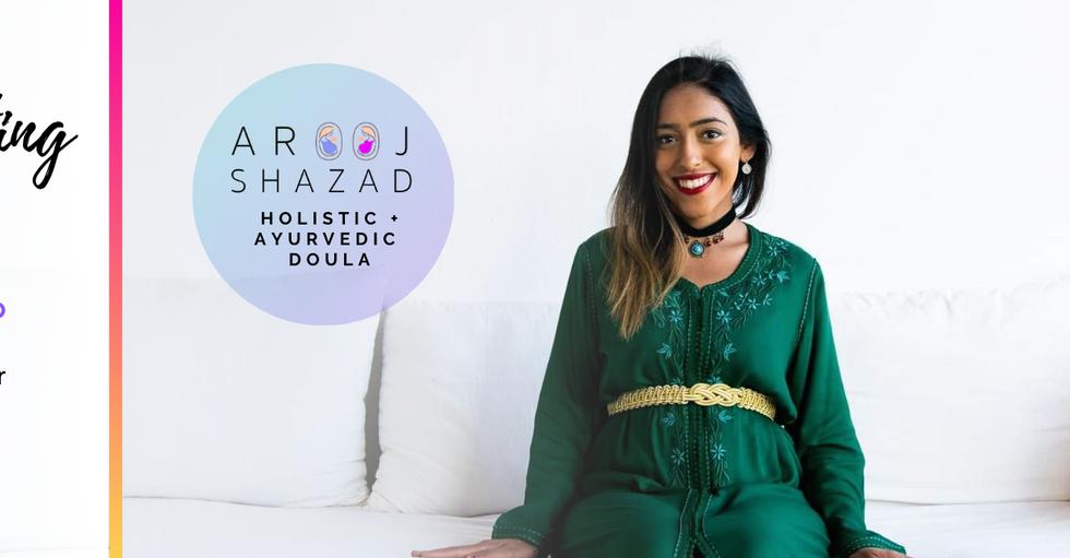 Arooj shazad pre and postpartum doula