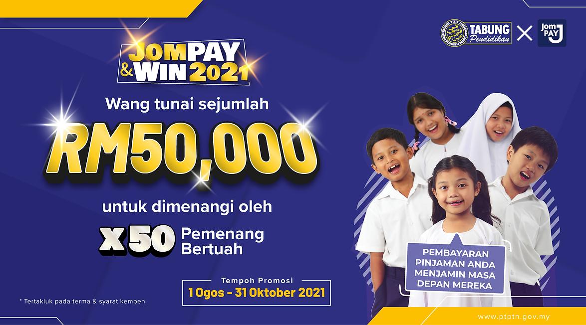 Article Web 900x500_PTPTN JomPAY & Win 2021-01.png