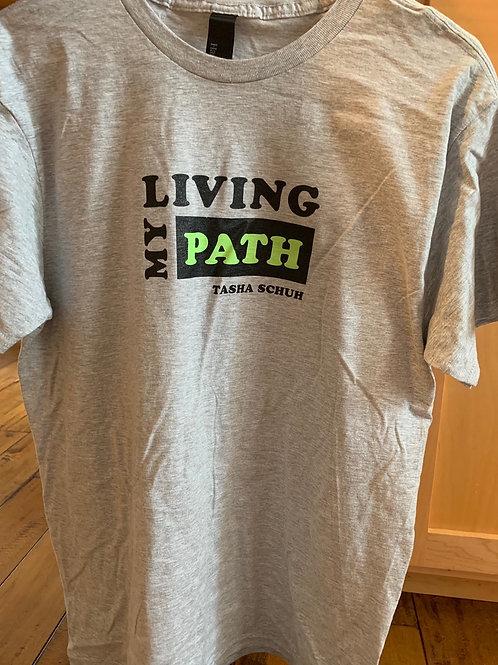 Living My PATH T-Shirt