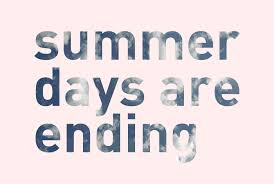 Summer is almost OVER. How was it?
