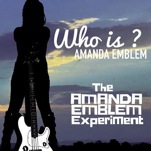 """Who Is Amanda Emblem"" CD"