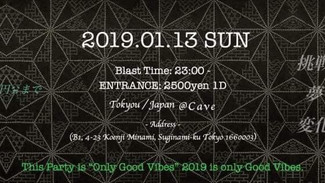 1/13  Only good vibes 2019