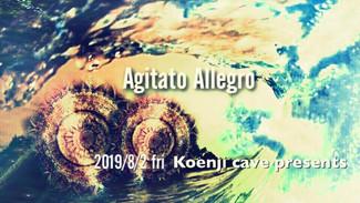8/2 koenjicave presents * agitato allegro *