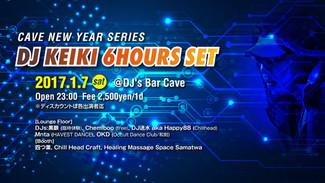 """1/7 Cave New Year Series""""DJ KEIKI 6H SET"""""""