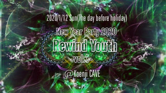 2020/1/12 もこもこあざらし Presents「Rewind Youth」Vol.3