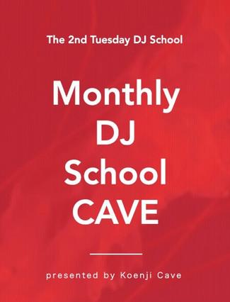 11/10 Monthly DJ School CAVE