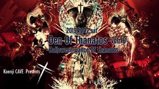 10/12 Den Of Thanatos -vol.16- *꙳Halloween Dance Of Thanatos*꙳