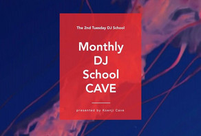 12/8 Monthly DJ School CAVE